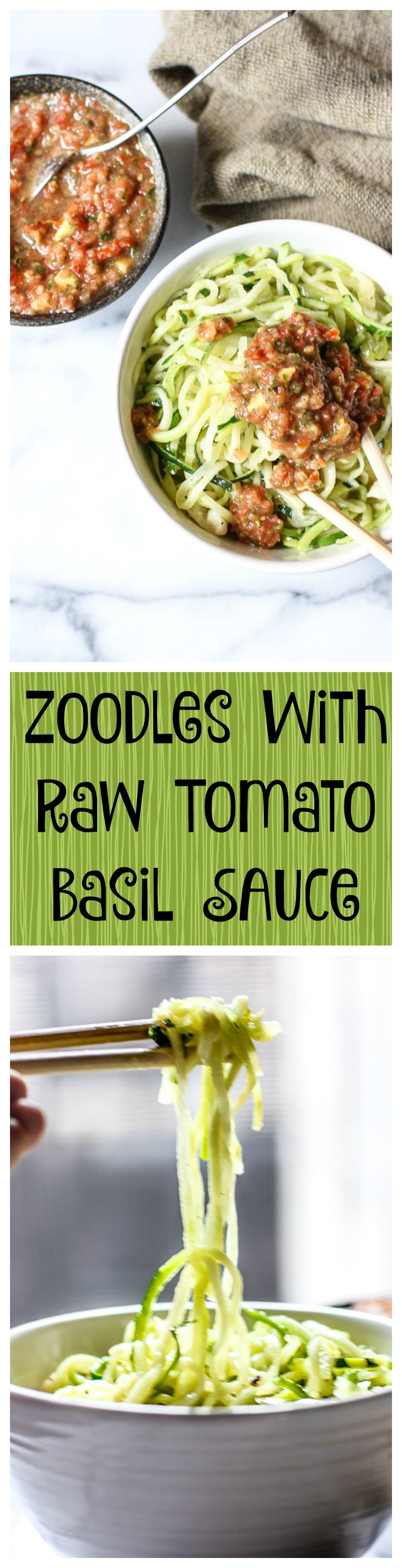 noodles with raw tomato basil sauce